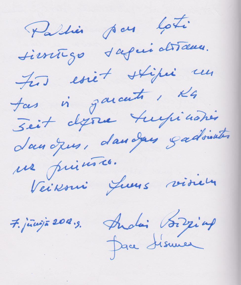 Latvijas Valsts prezidenta Andra Bērziņa ieraksts viesu grāmatā